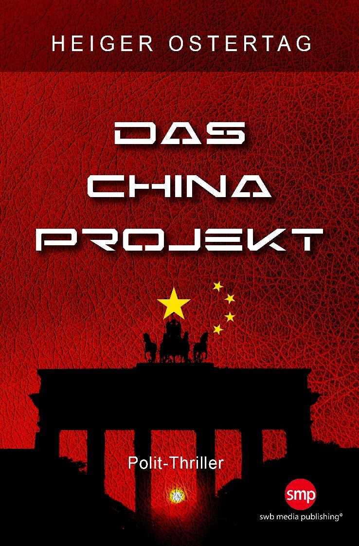 Das China Projekt