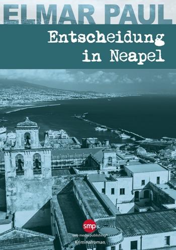 Entscheidung in Neapel