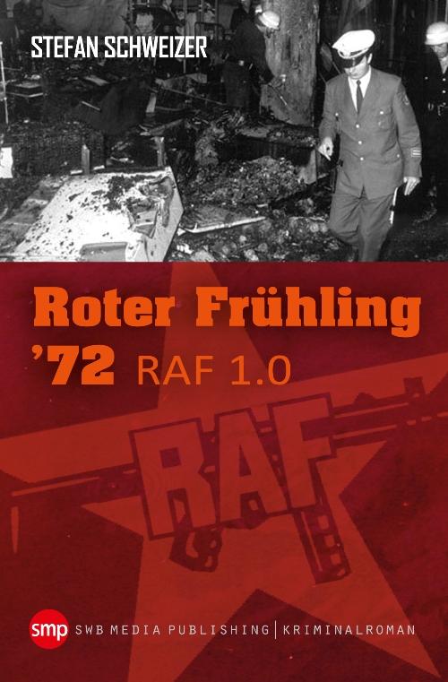 Roter Frühling 72 - RAF 1.0