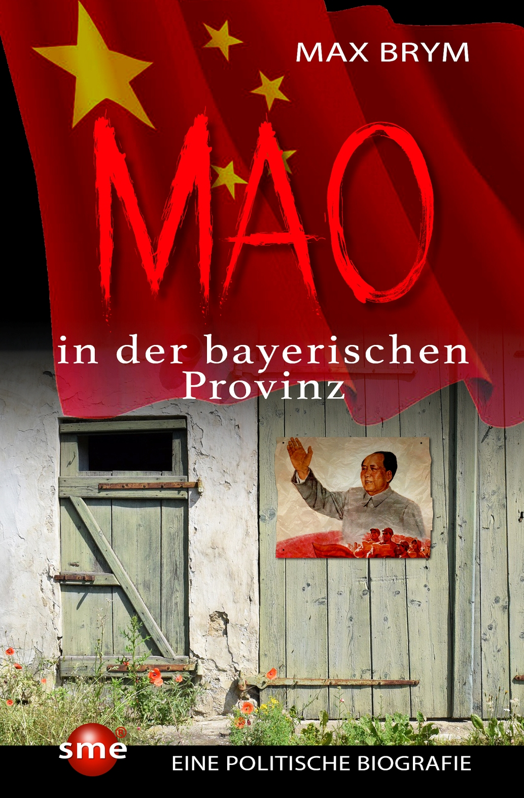 Mao in der bayerischen Provinz