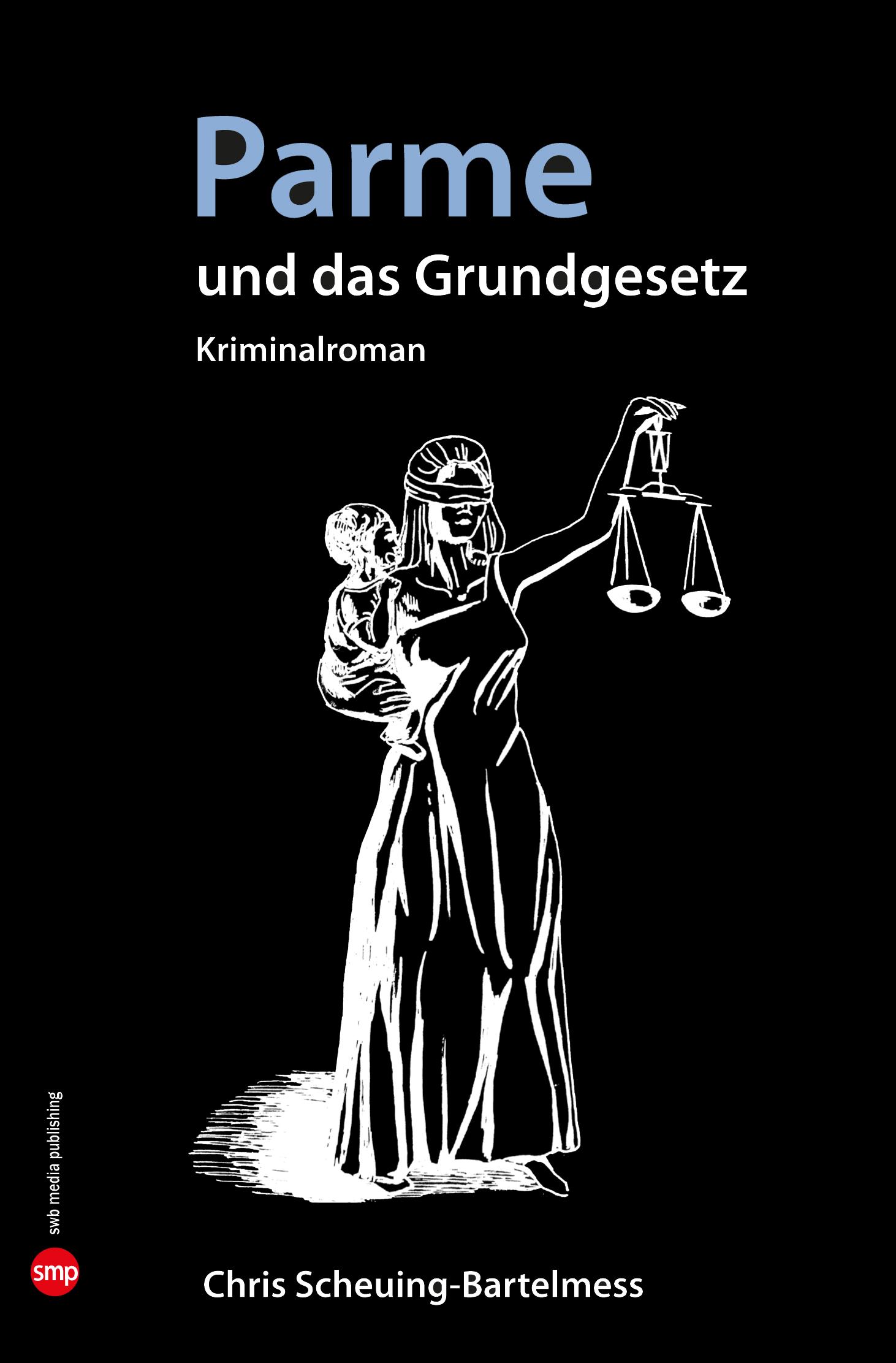 Parme und das Grundgesetz