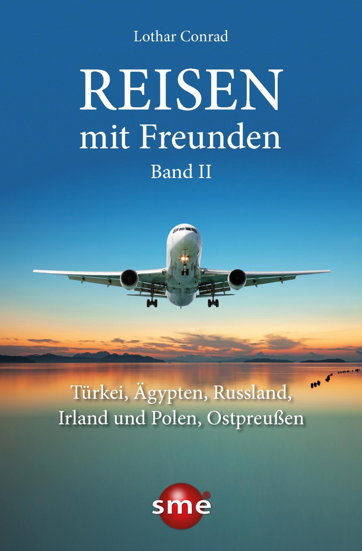 Reisen mit Freunden: Band 2