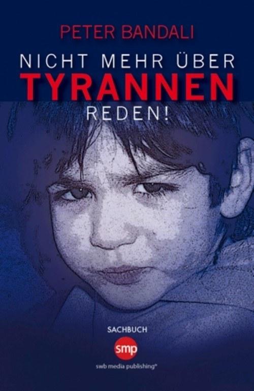 Nicht mehr über Tyrannen reden