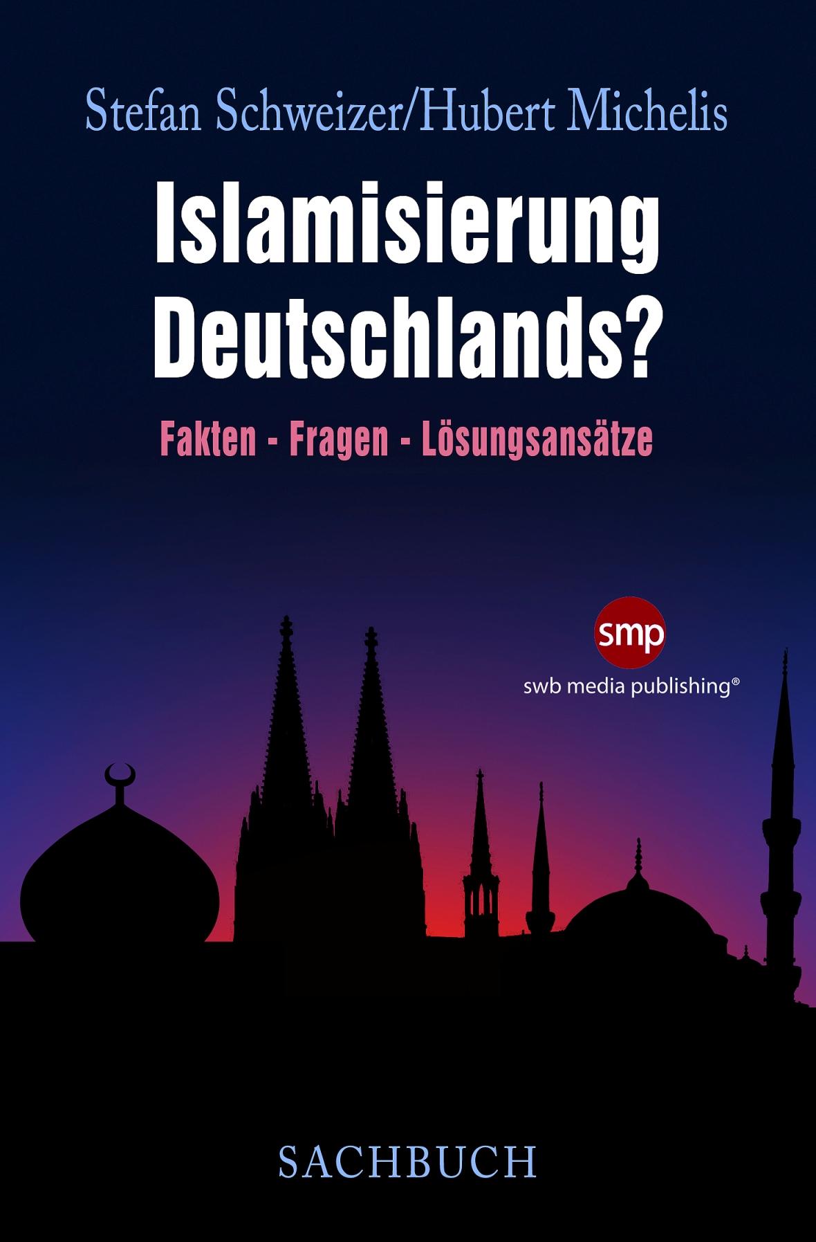 Islamisierung Deutschlands?
