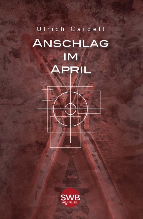Anschlag im April